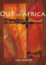 Book cover: Out of Africa by Karen von Blixen (pen name Isak Dinesen)