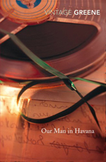 Book cover: Our Man in Havana by Graham Greene