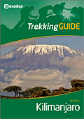 Exodus Kilimanjaro Trekking Guide 2013/14 - download your copy!